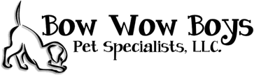 Bow wow boys Pet Specialists LLC.